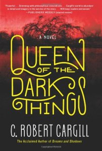 cover art for Queen of the Dark Things, a novel